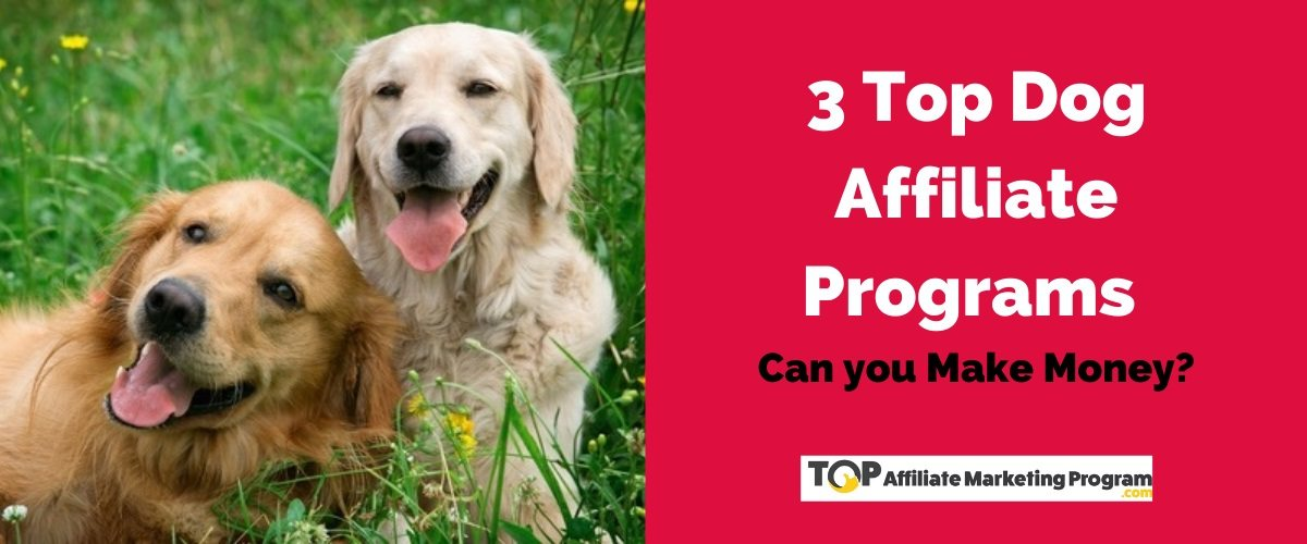 Dog Affiliate Programs Featured Image