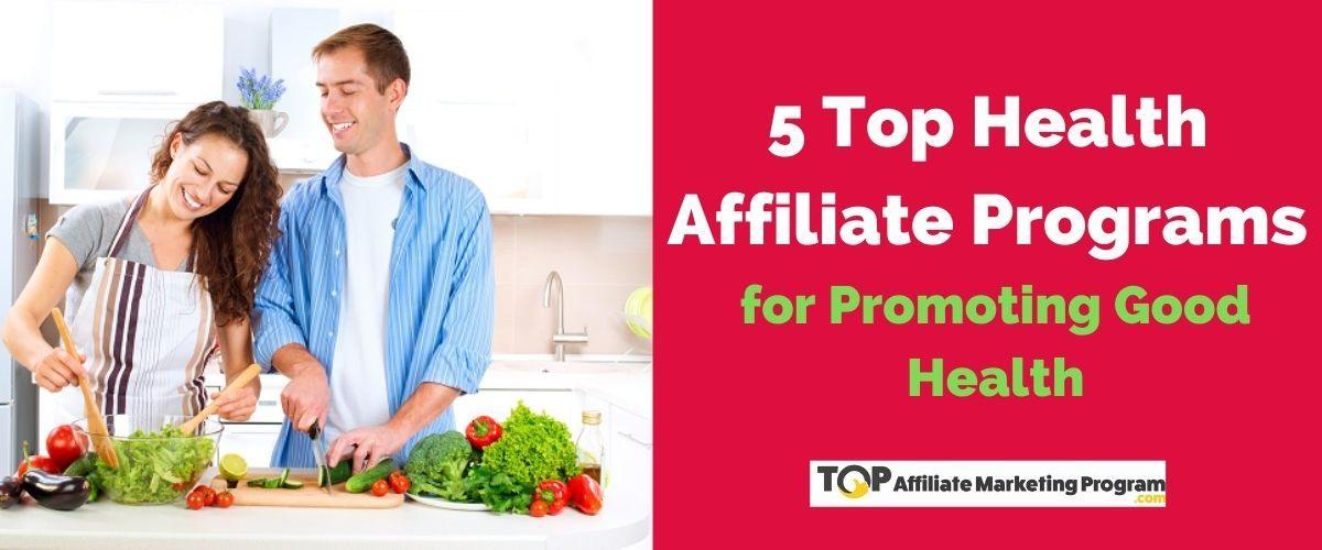 Healthy Affiliate Programs
