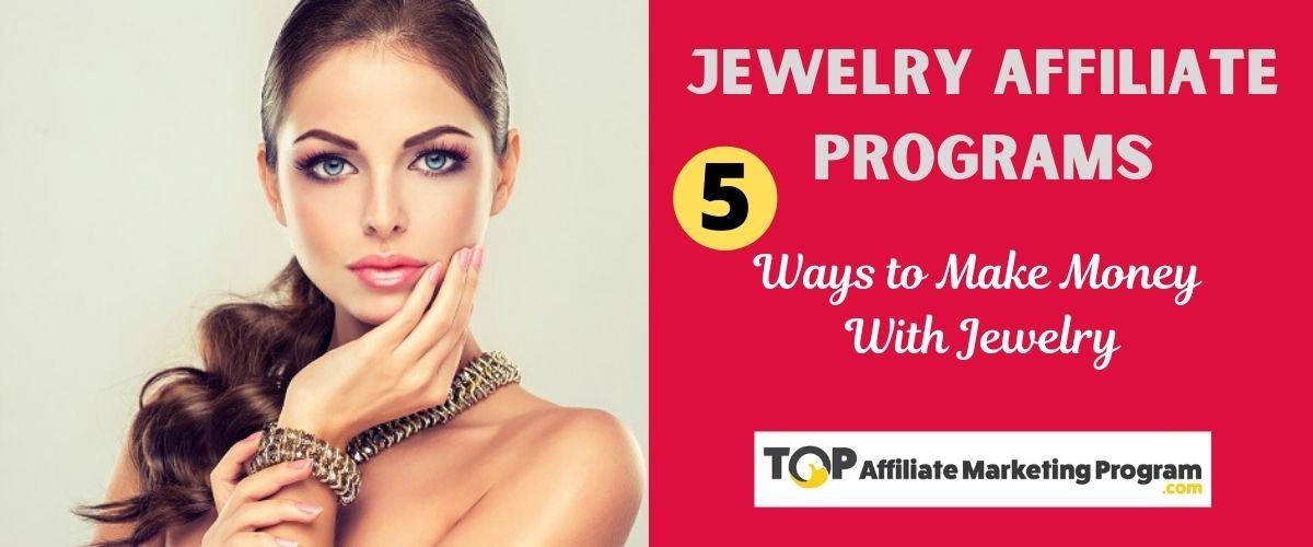 Jewelry Affiliate Programs Featured Image