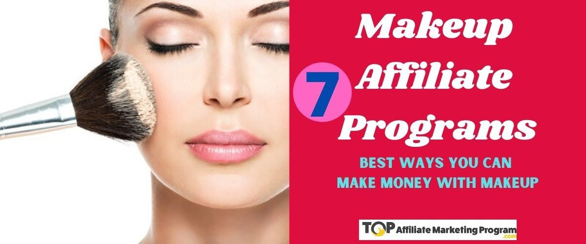 Makeup Affiliate Programs Featured Image