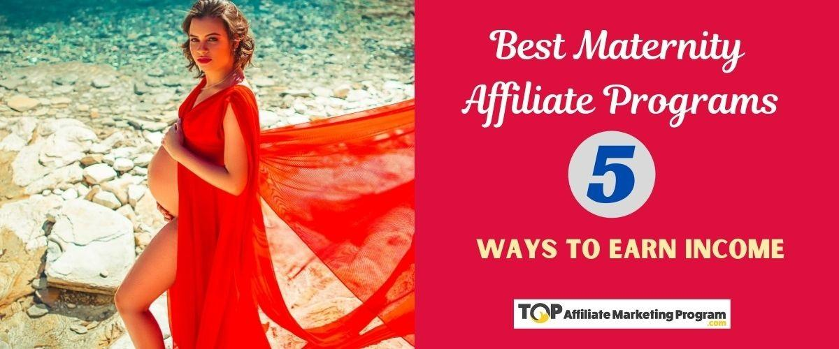 Best Maternity Affiliate Programs Featured Image