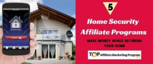 Home Security Affiliate Programs Featured Image