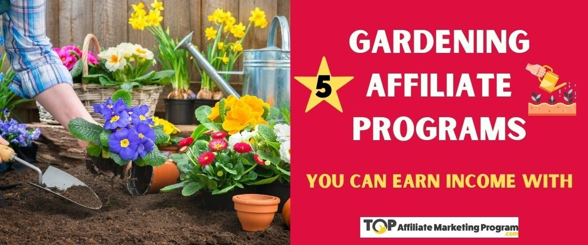 Gardening Affiliate Programs Featured Image