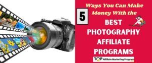 Photography Affiliate Programs Featured Image