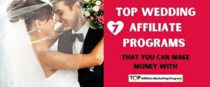 Top Wedding Affiliate Programs Featured Image