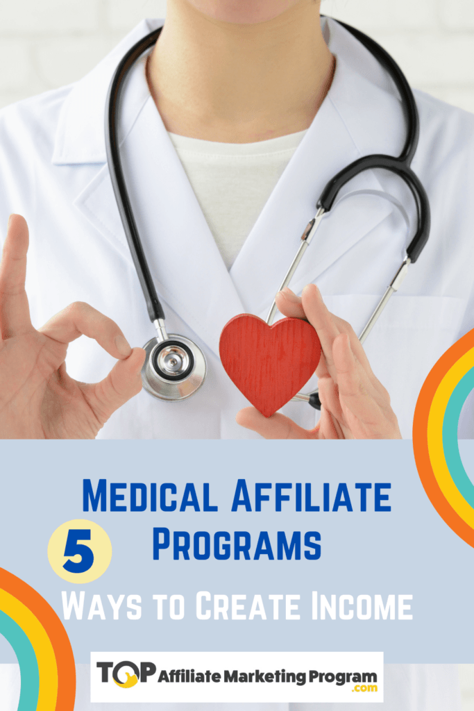 Best Medical Affiliate Programs Pinterest Pin