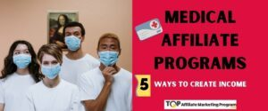 Medical Affiliate Programs