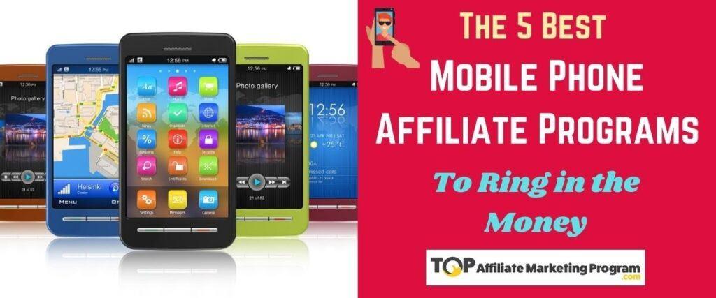 Best Mobile Phone Affiliate Programs