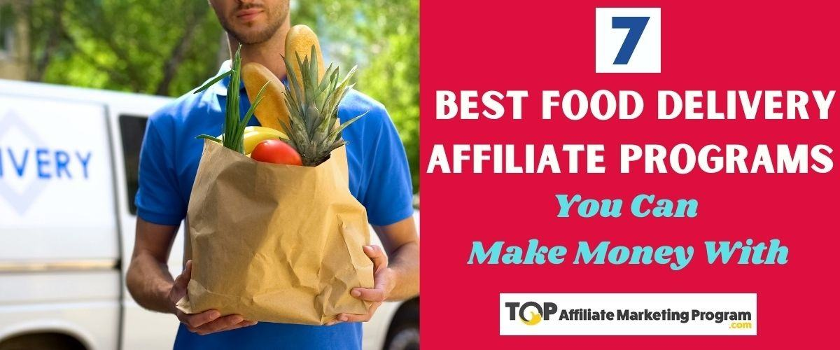 Food Delivery Affiliate Programs