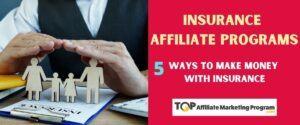 Insurance Affiliate Programs