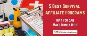5 Best Survival Affiliate Programs