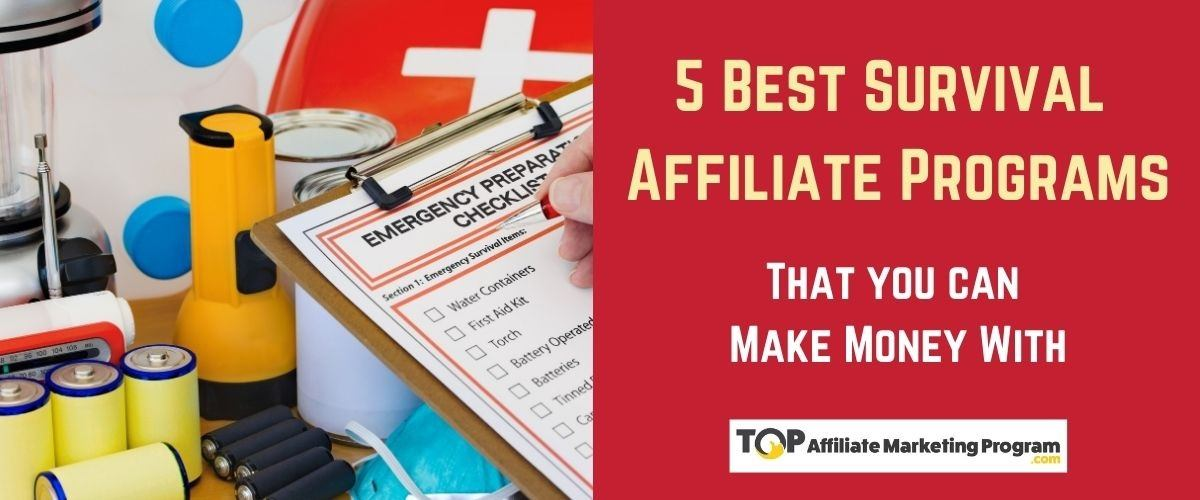5 Best Survival Affiliate Programs