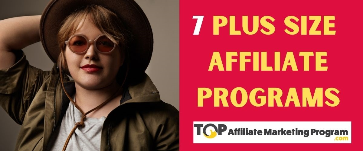 7 Plus Size Affiliate Programs