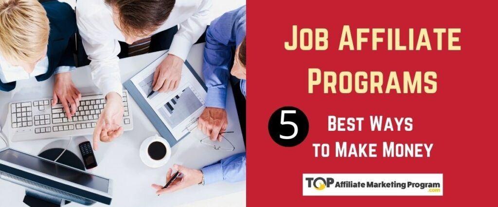 Job Affiliate Programs