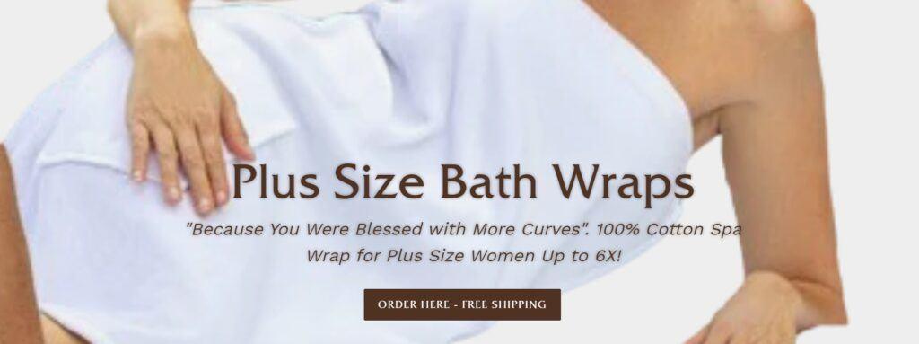 Plus Size Bath Wraps